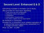 second level enhanced q d