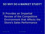 so why do a market study2