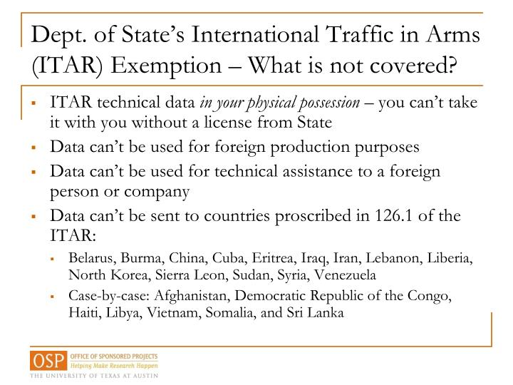 Dept. of State's International Traffic in Arms (ITAR) Exemption – What is not covered?