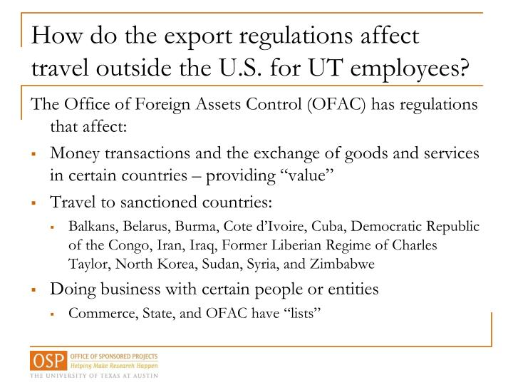 How do the export regulations affect travel outside the U.S. for UT employees?