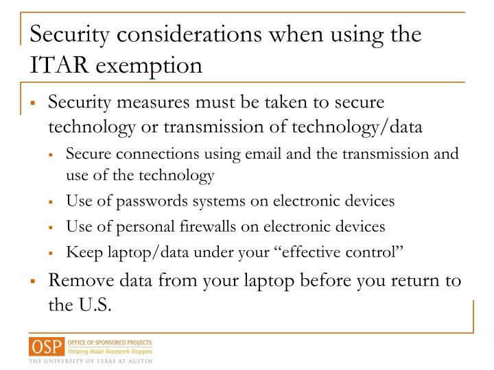 Security considerations when using the ITAR exemption