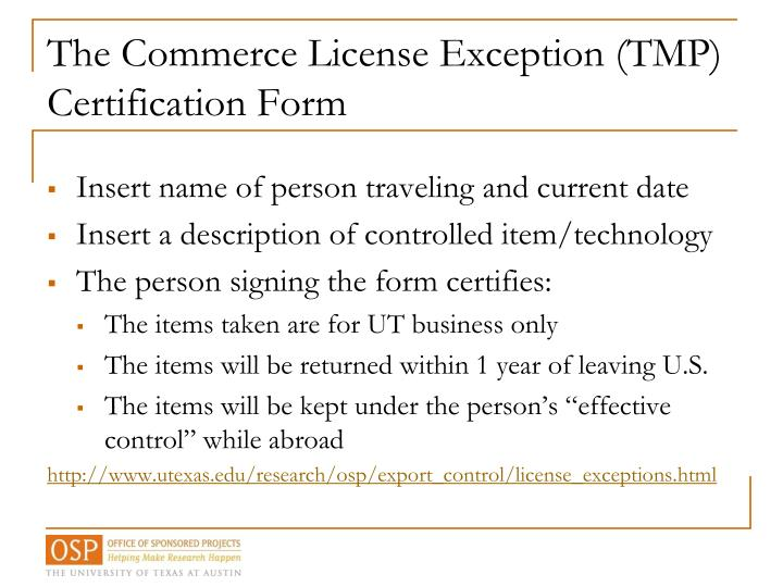 The Commerce License Exception (TMP)