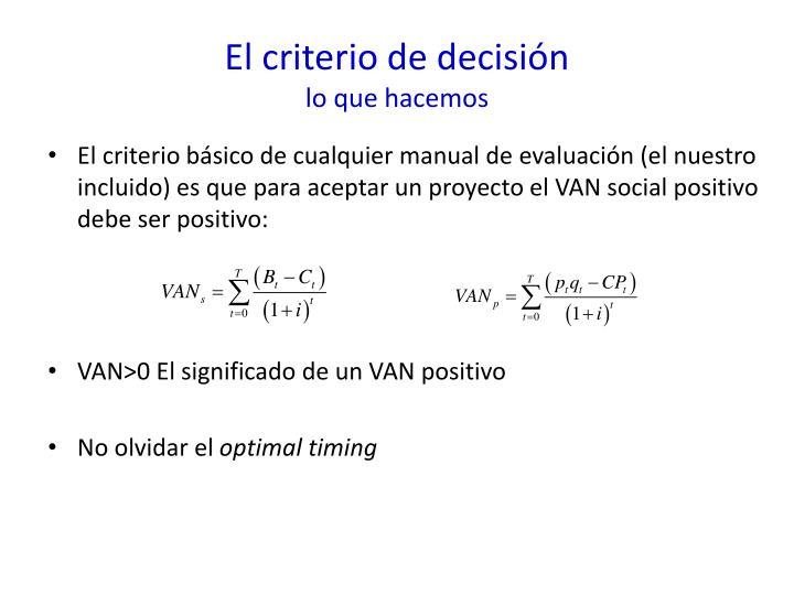 El criterio de decisión
