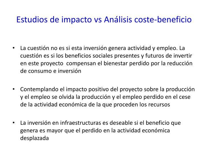 Estudios de impacto vs Análisis coste-beneficio