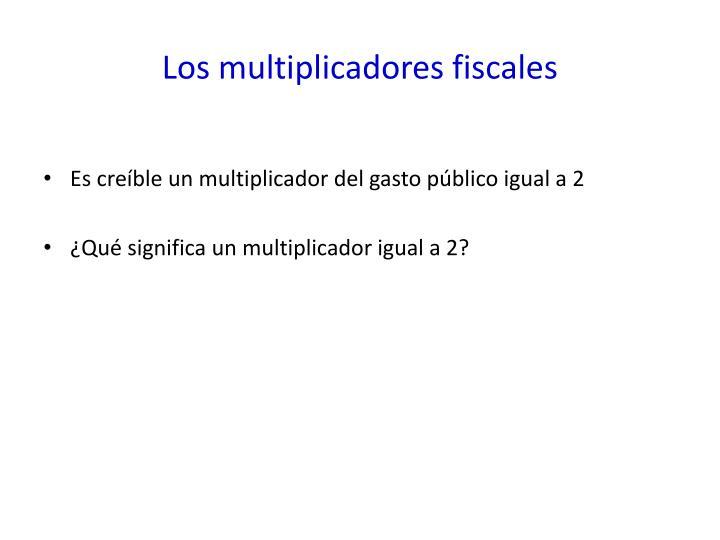 Los multiplicadores