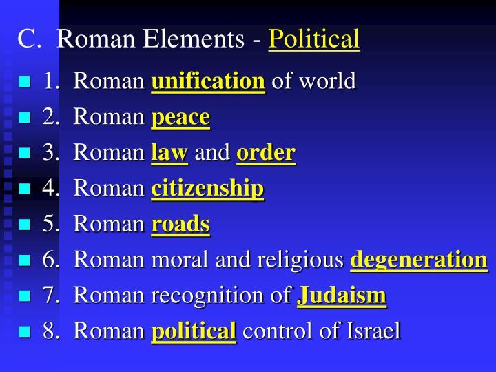 C.  Roman Elements -