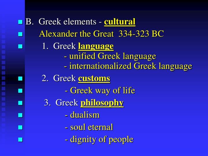 B.  Greek elements -