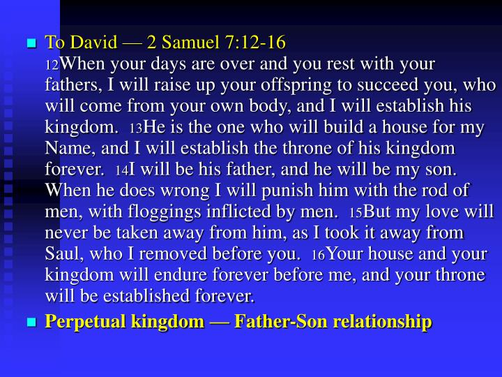 To David — 2 Samuel 7:12-16