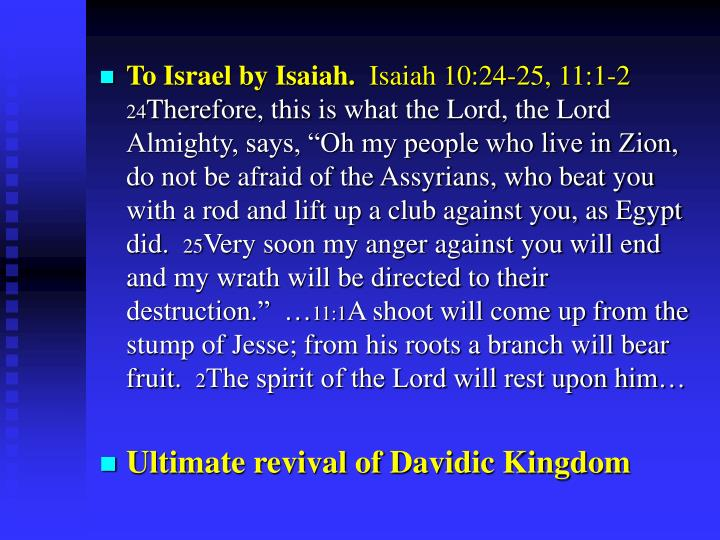 To Israel by Isaiah.