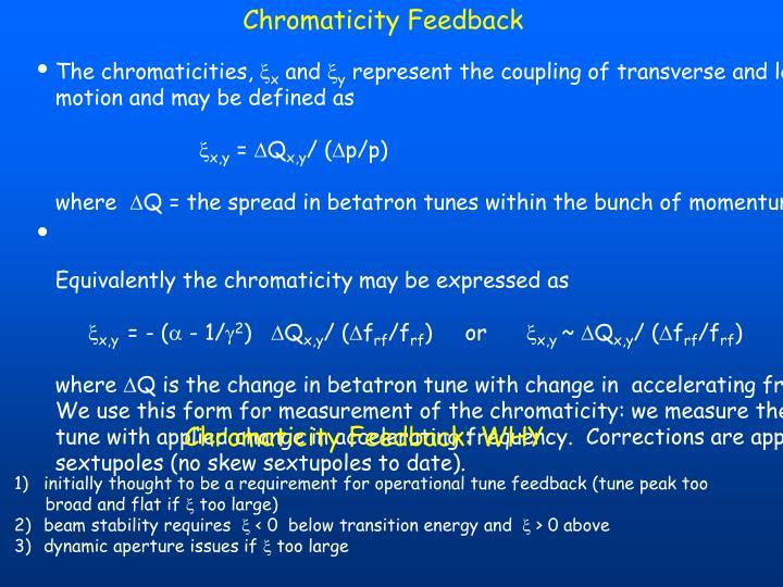 Chromaticity Feedback