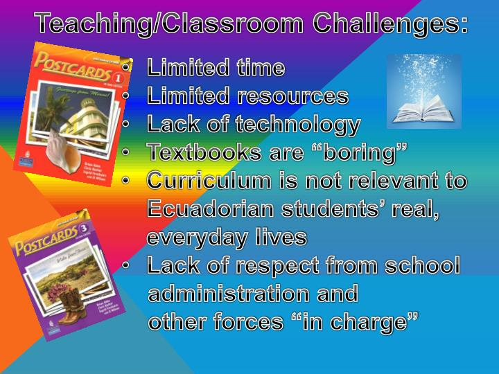 Teaching/Classroom Challenges:
