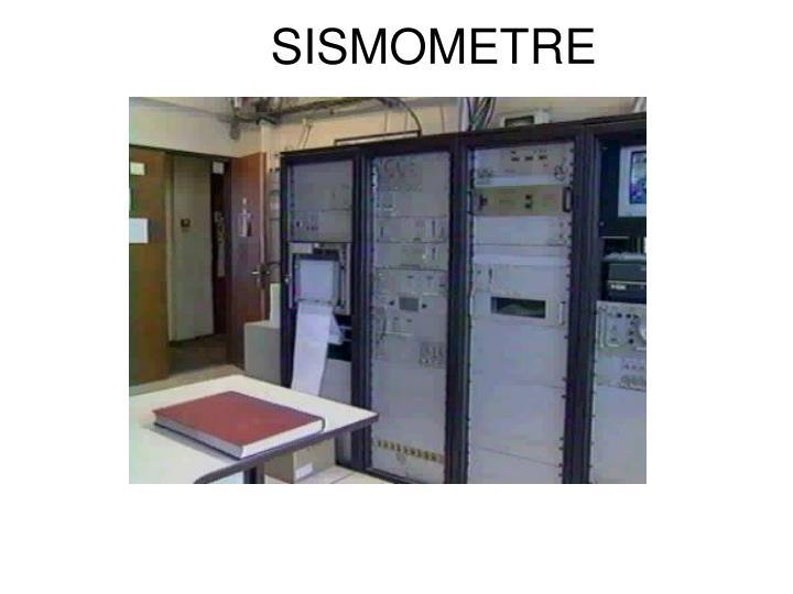 SISMOMETRE