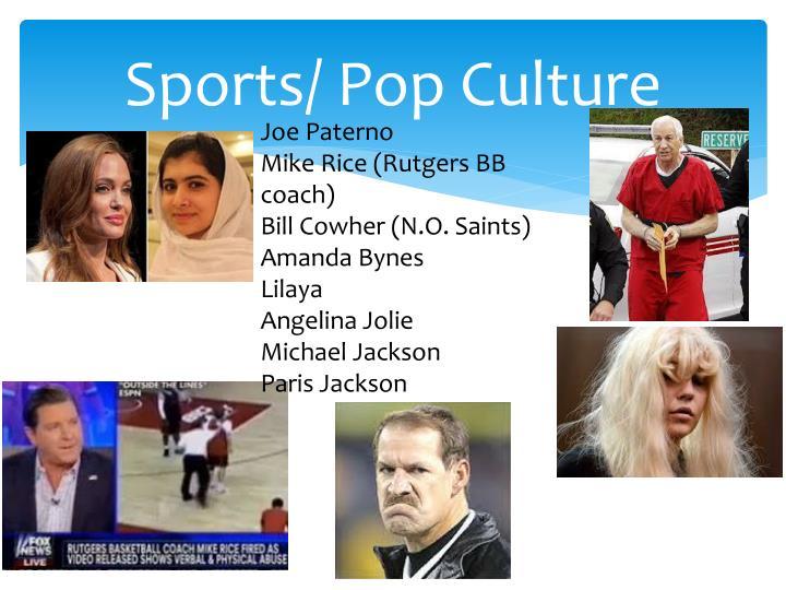 Sports/ Pop Culture