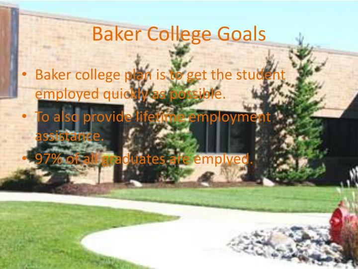 Baker college goals