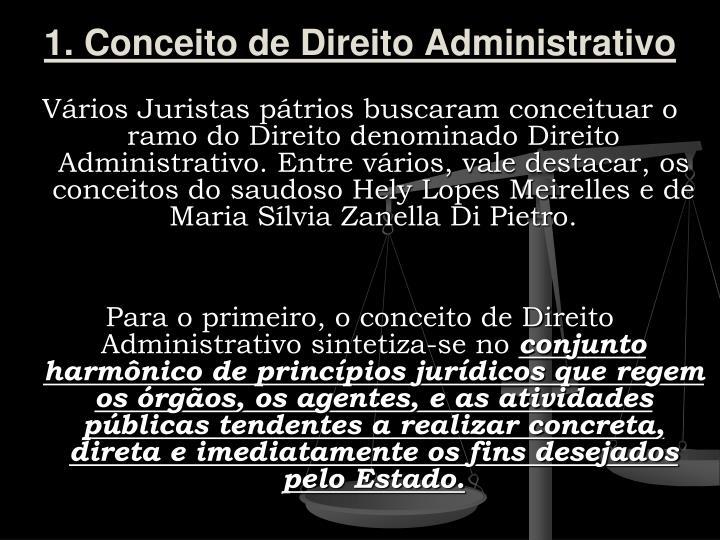 1. Conceito de Direito Administrativo