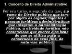 1 conceito de direito administrativo1