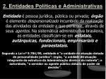 2 entidades pol ticas e administrativas