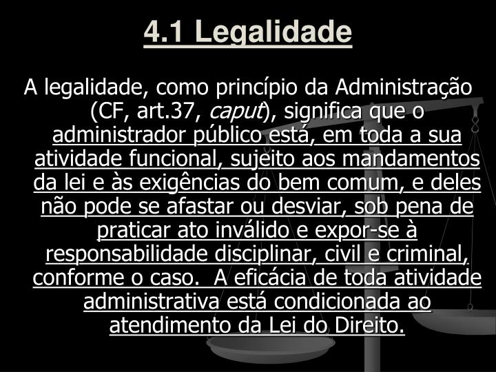 4.1 Legalidade
