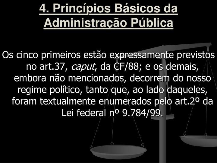 4. Princípios Básicos da Administração Pública
