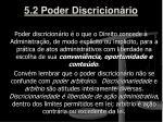 5 2 poder discricion rio
