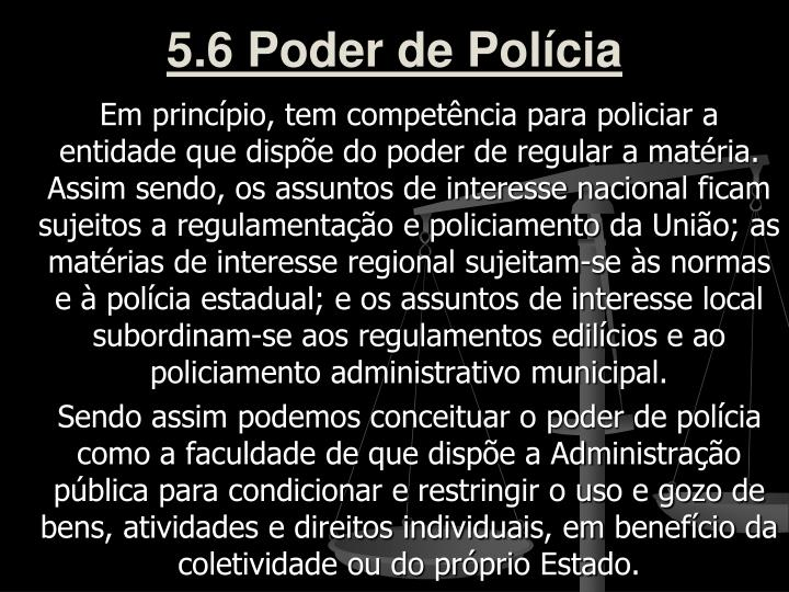 5.6 Poder de Polícia