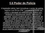 5 6 poder de pol cia3