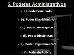 5 poderes administrativos1