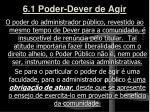 6 1 poder dever de agir1