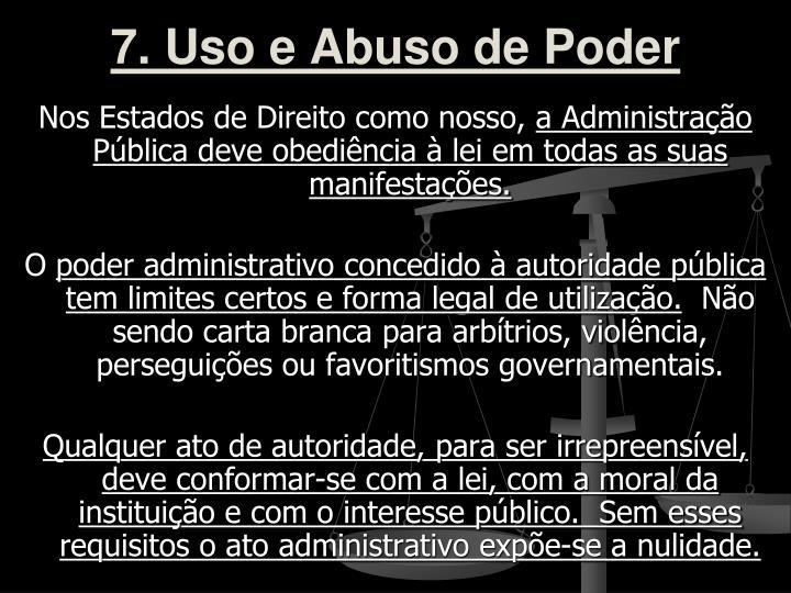 7. Uso e Abuso de Poder