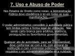 7 uso e abuso de poder