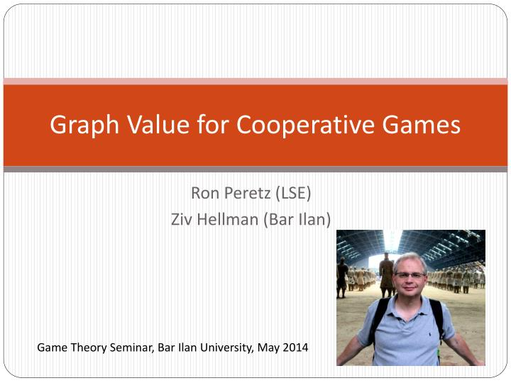 Graph value for cooperative games