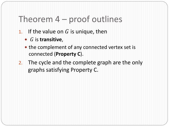 Theorem 4 – proof outlines