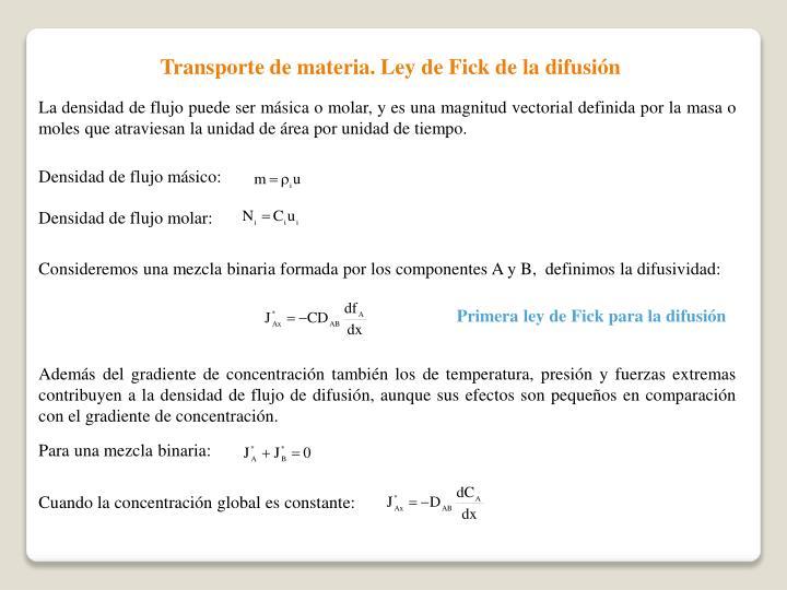 Transporte de materia. Ley de Fick de la difusión