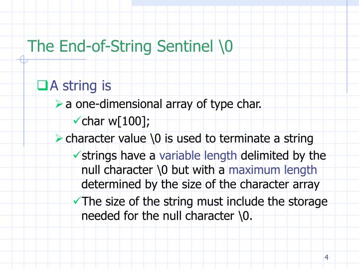 The End-of-String Sentinel \0