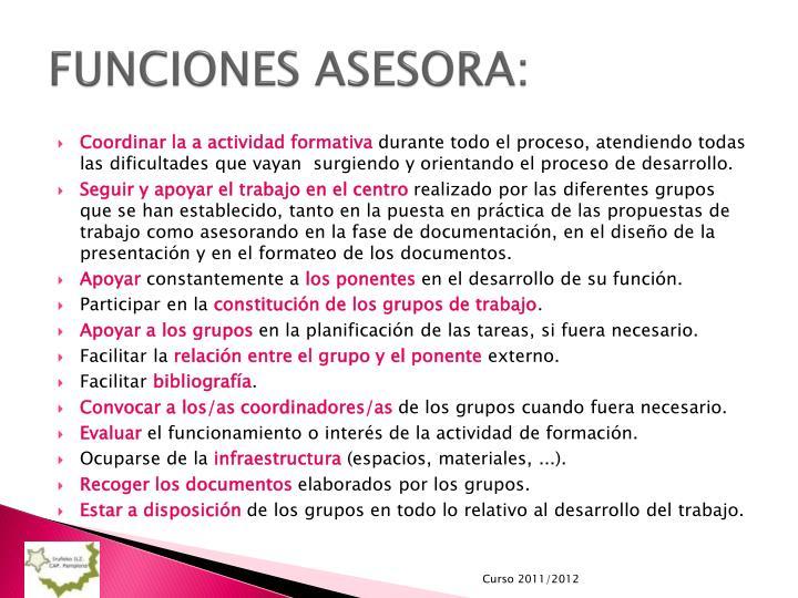 FUNCIONES ASESORA: