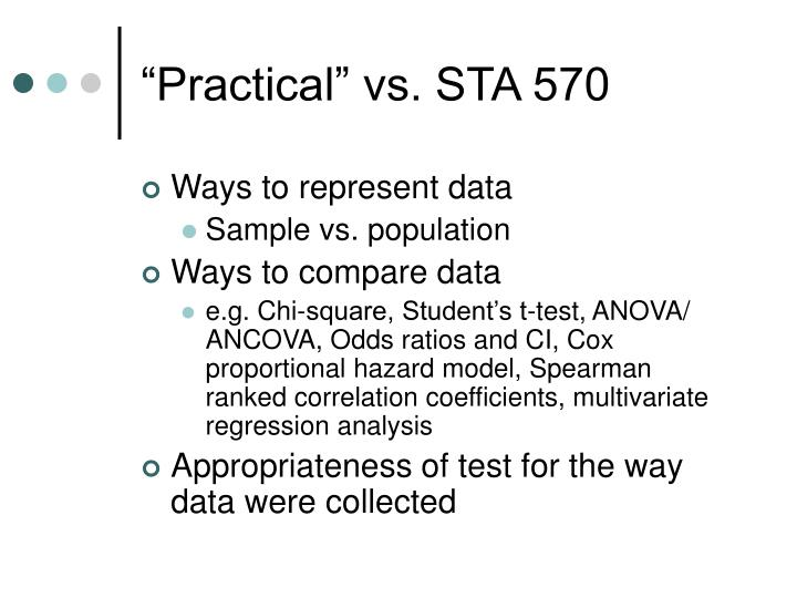 """""""Practical"""" vs. STA 570"""