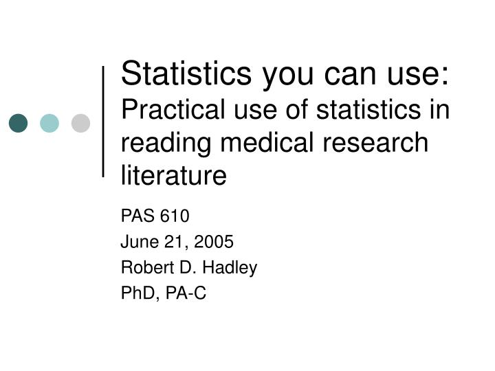 statistics you can use practical use of statistics in reading medical research literature