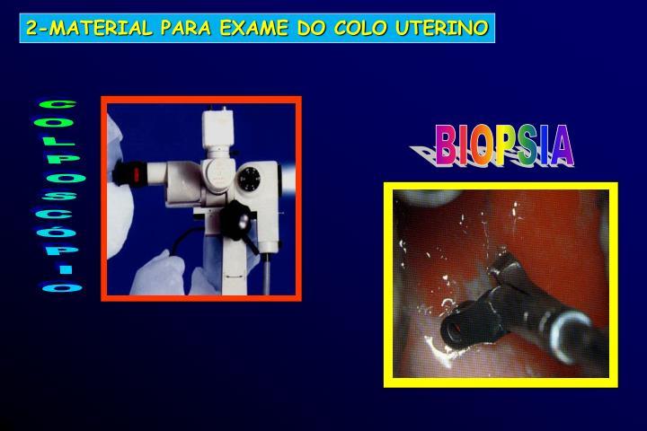2-MATERIAL PARA EXAME DO COLO UTERINO