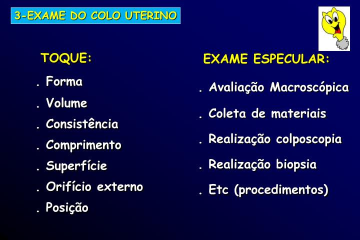 3-EXAME DO COLO UTERINO