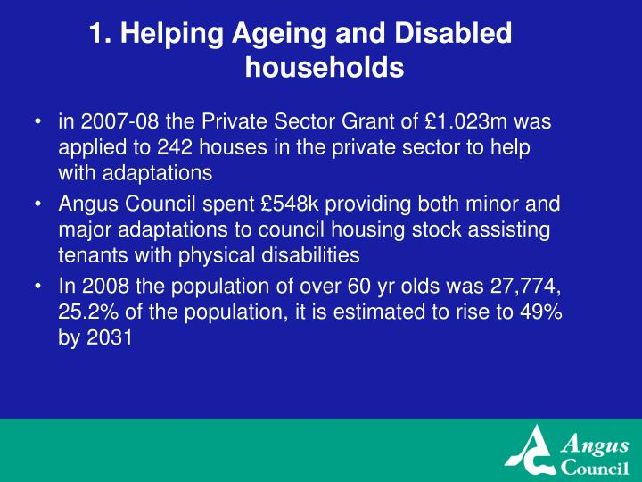 1 helping ageing and disabled households