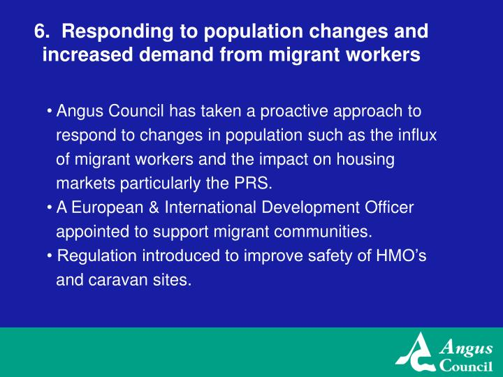 6.  Responding to population changes and increased demand from migrant workers