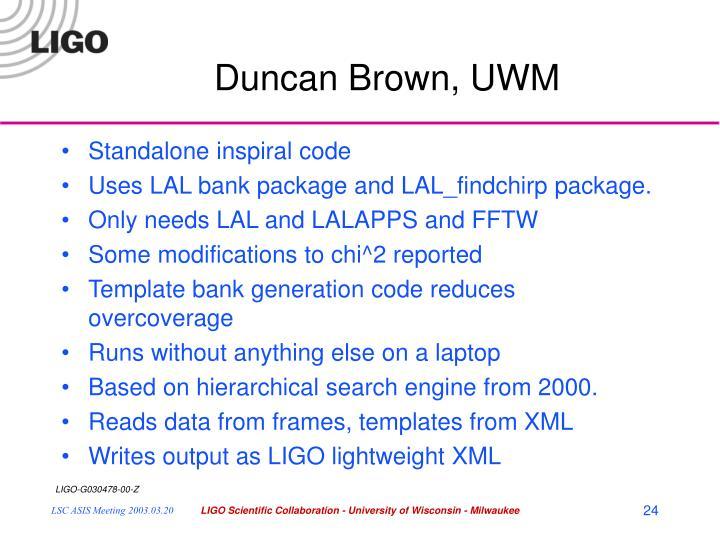 Duncan Brown, UWM