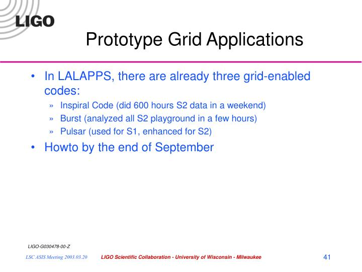 Prototype Grid Applications