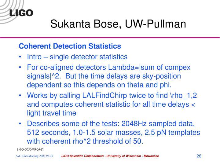 Sukanta Bose, UW-Pullman