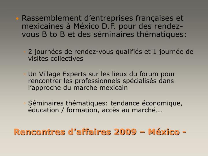 Rassemblement d'entreprises françaises et mexicaines à México D.F. pour des rendez-vous B to B et des séminaires thématiques: