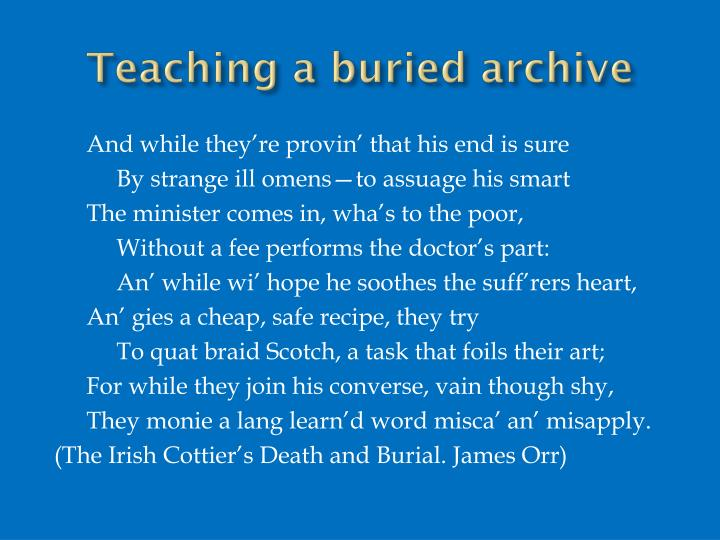 Teaching a buried archive