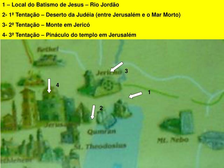 1 – Local do Batismo de Jesus – Rio Jordão