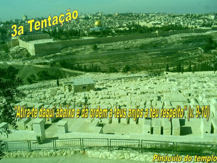 3a Tentação