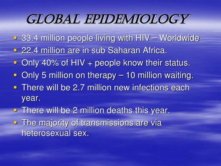 GLOBAL EPIDEMIOLOGY