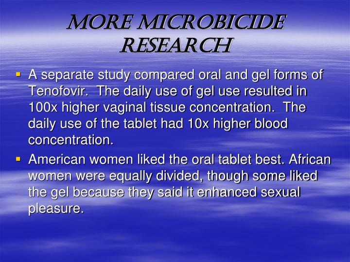 MORE MICROBICIDE RESEARCH